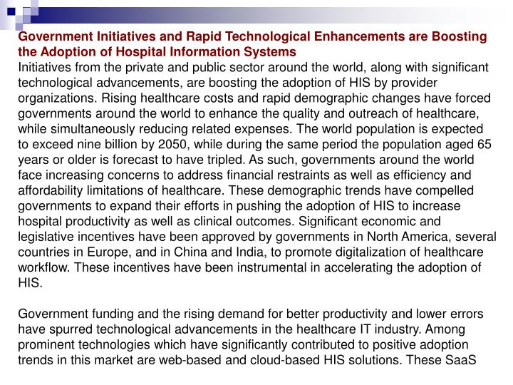 Government Initiatives and Rapid Technological Enhancements are Boosting