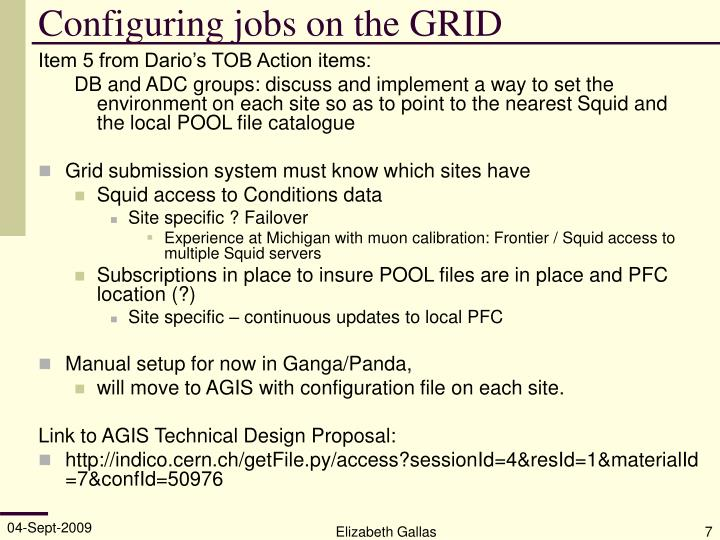 Configuring jobs on the GRID