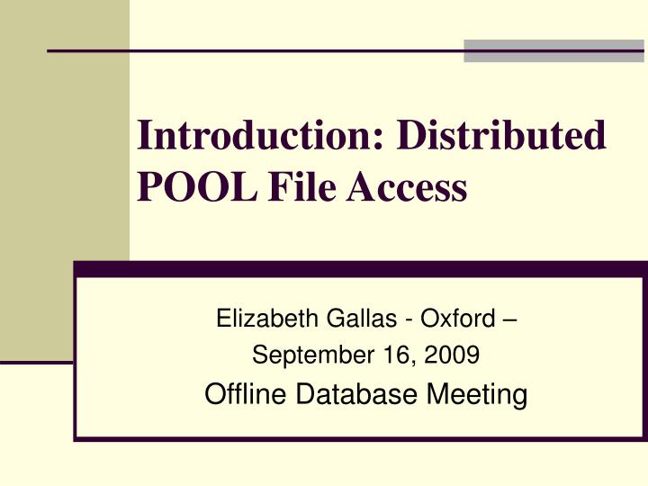 introduction distributed pool file access n.