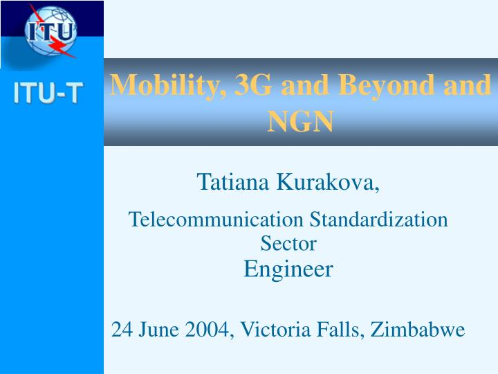 mobility 3g and beyond and ngn n.