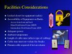facilities considerations