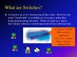 what are switches