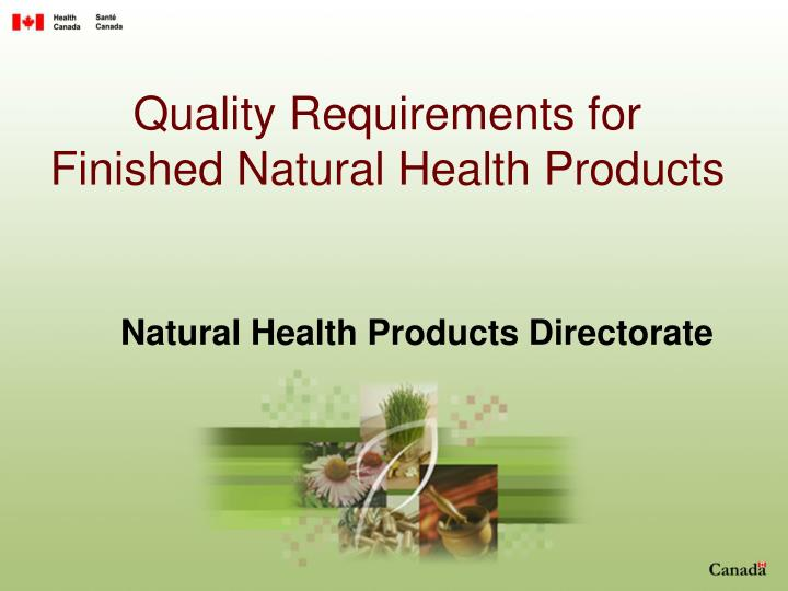 Quality requirements for finished natural health products
