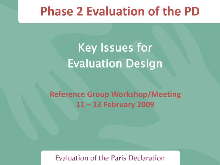 phase 2 evaluation of the pd n.