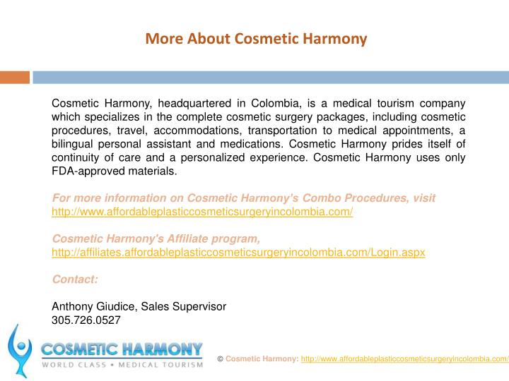More About Cosmetic Harmony