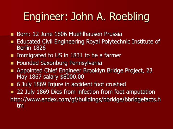 Engineer john a roebling
