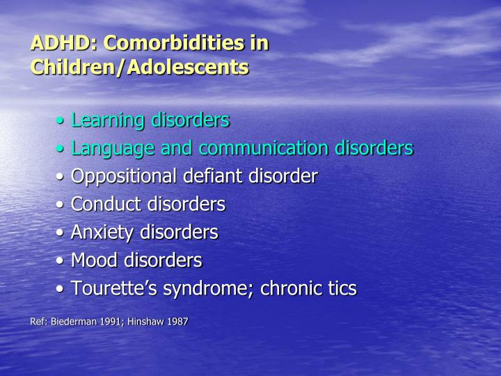 ADHD: Comorbidities in Children/Adolescents