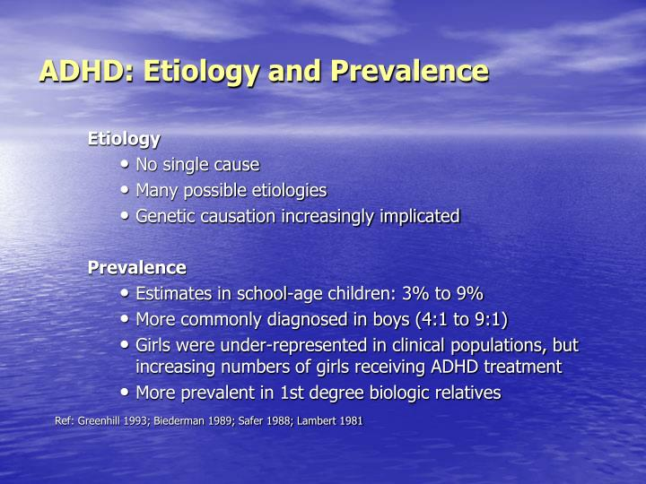 Adhd etiology and prevalence