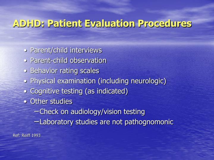 ADHD: Patient Evaluation Procedures