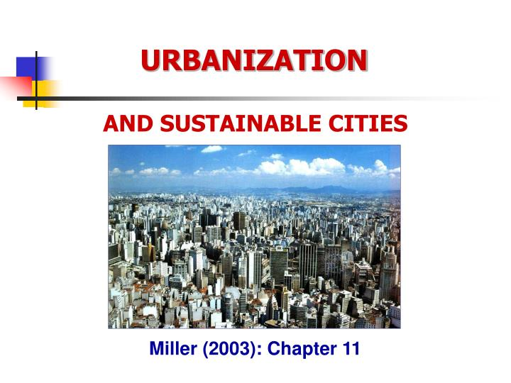 """urbanization city and urban areas This has been the standard opening line of reports and presentations about urbanization since of the urban area what exactly is a city what does """"urban."""