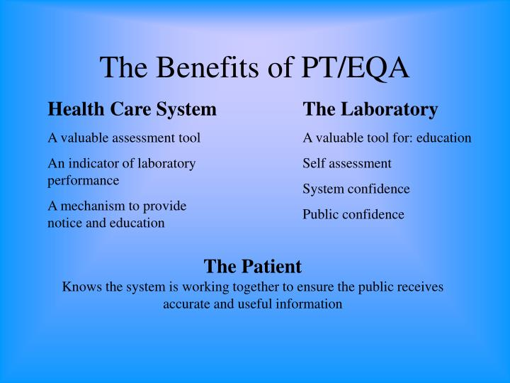 The Benefits of PT/EQA