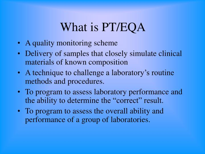 What is PT/EQA