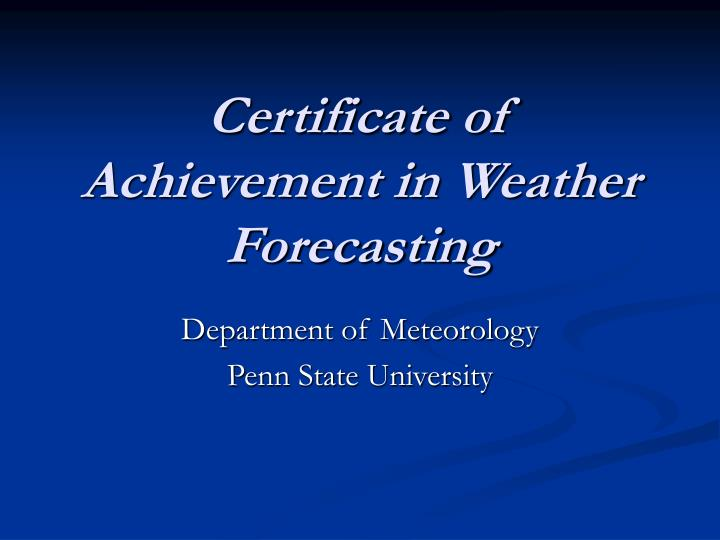 certificate of achievement in weather forecasting n.