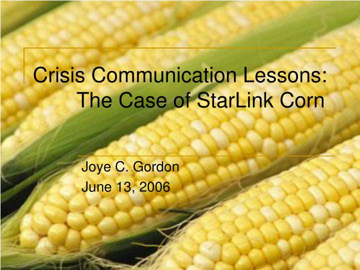 crisis communication lessons the case of starlink corn n.