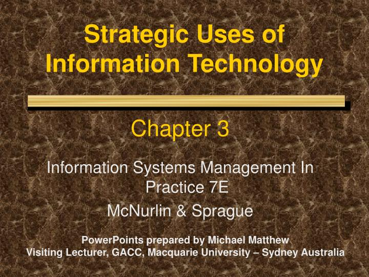 strategic uses of information technology n.