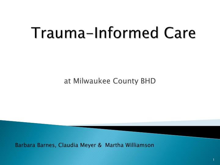 trauma informed care n.