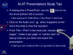 alat presentations study tips