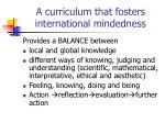 a curriculum that fosters international mindedness1