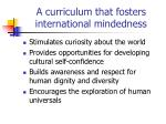 a curriculum that fosters international mindedness2