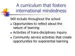 a curriculum that fosters international mindedness8