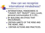 how can we recognize international mindedness