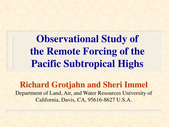 observational study of the remote forcing of the pacific subtropical highs n.