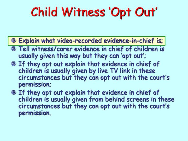 Child Witness 'Opt Out'