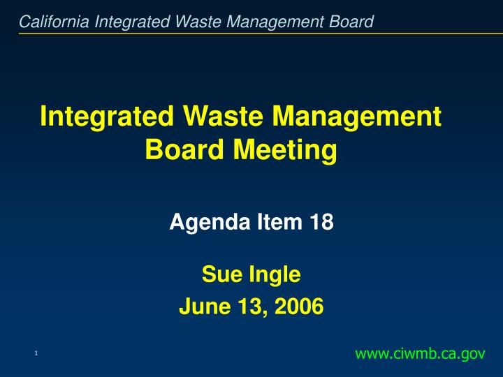 integrated waste management board meeting n.