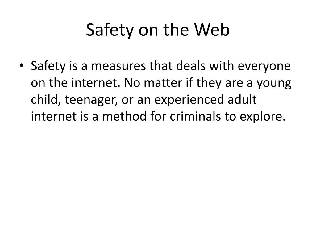 Safety on the Web