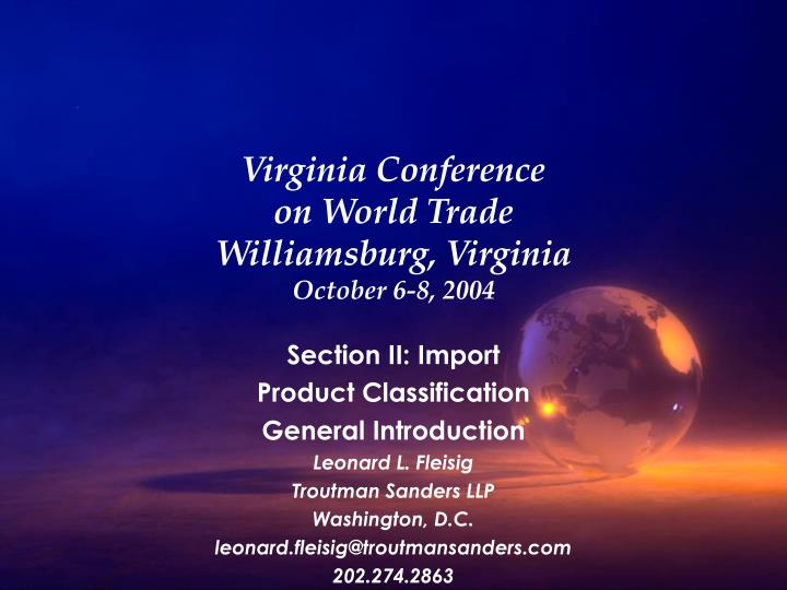 virginia conference on world trade williamsburg virginia october 6 8 2004 n.
