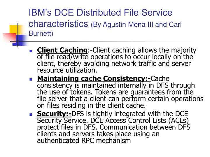 IBM's DCE Distributed File Service characteristics