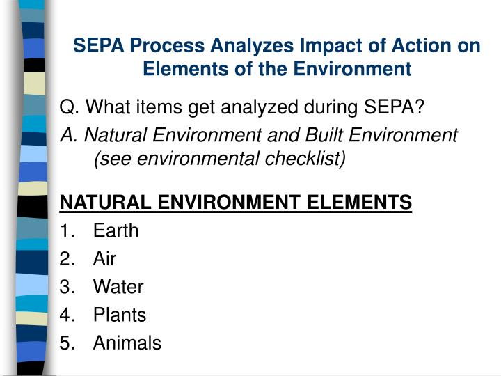 SEPA Process Analyzes Impact of Action on