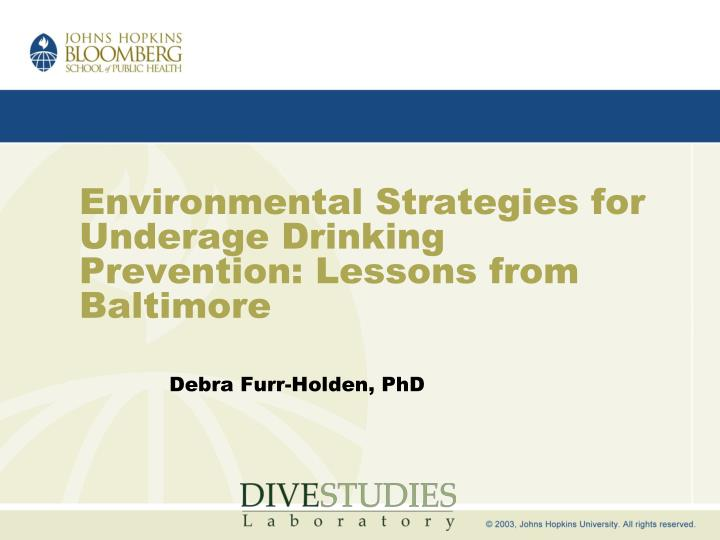 environmental strategies for underage drinking prevention lessons from baltimore n.