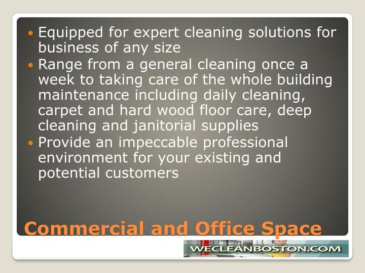 Commercial and office space