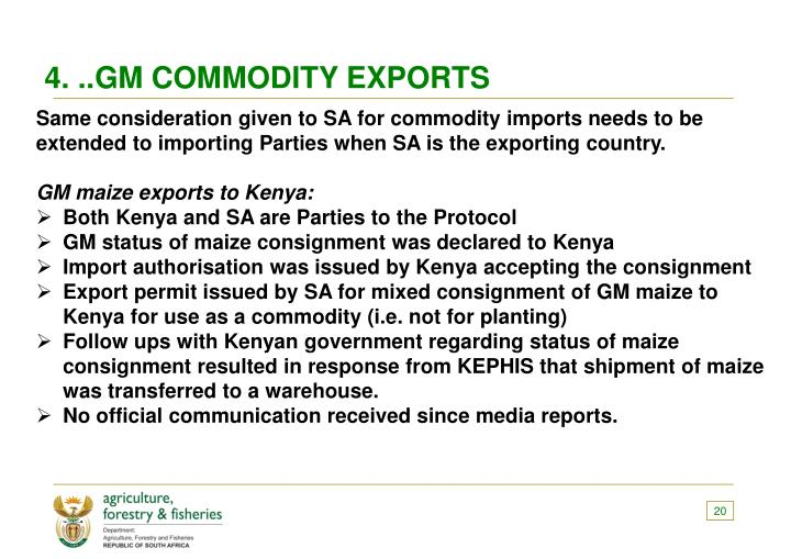 4. ..GM COMMODITY EXPORTS