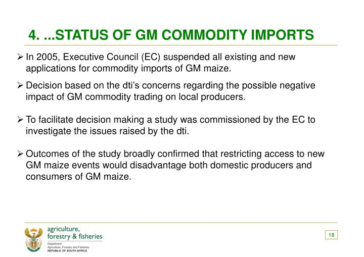 4. ...STATUS OF GM COMMODITY IMPORTS