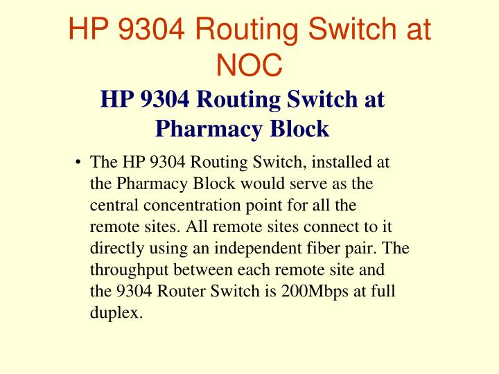 HP 9304 Routing Switch at NOC