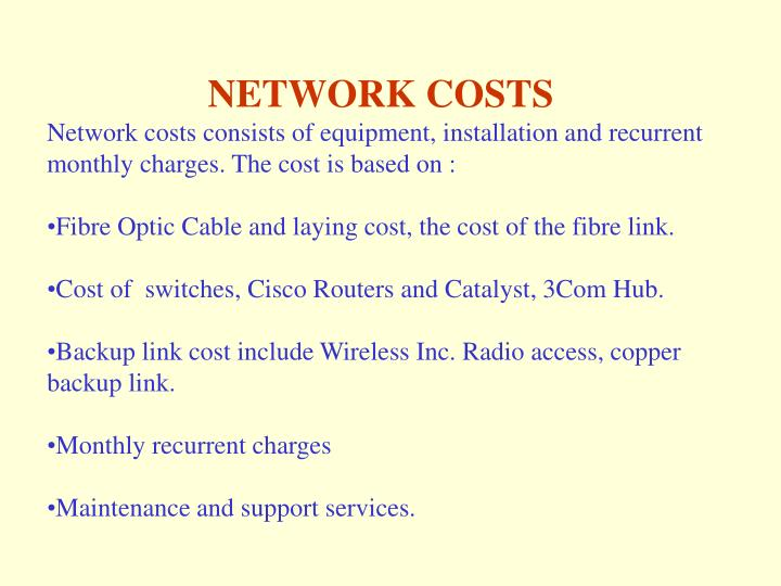 NETWORK COSTS