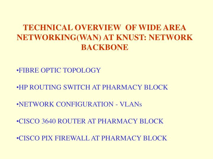 TECHNICAL OVERVIEW  OF WIDE AREA