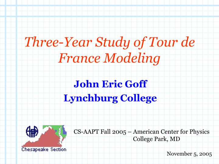 three year study of tour de france modeling n.