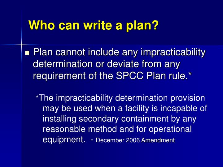 Who can write a plan?