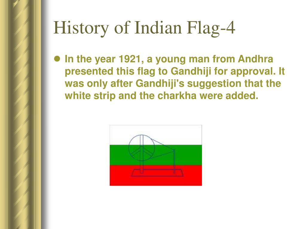 PPT - History of Indian Flag PowerPoint Presentation, free download -  ID:1291827