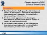 changes happening now enhanced review criteria4