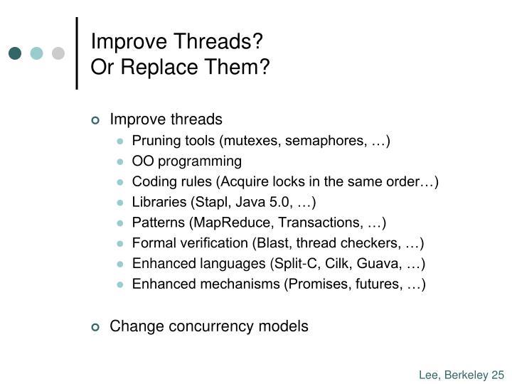Improve Threads?
