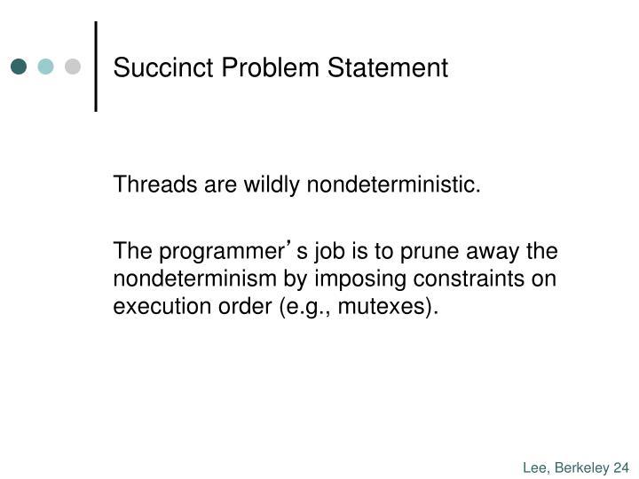 Succinct Problem Statement