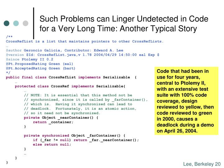 Such Problems can Linger Undetected in Code for a Very Long Time: Another Typical Story