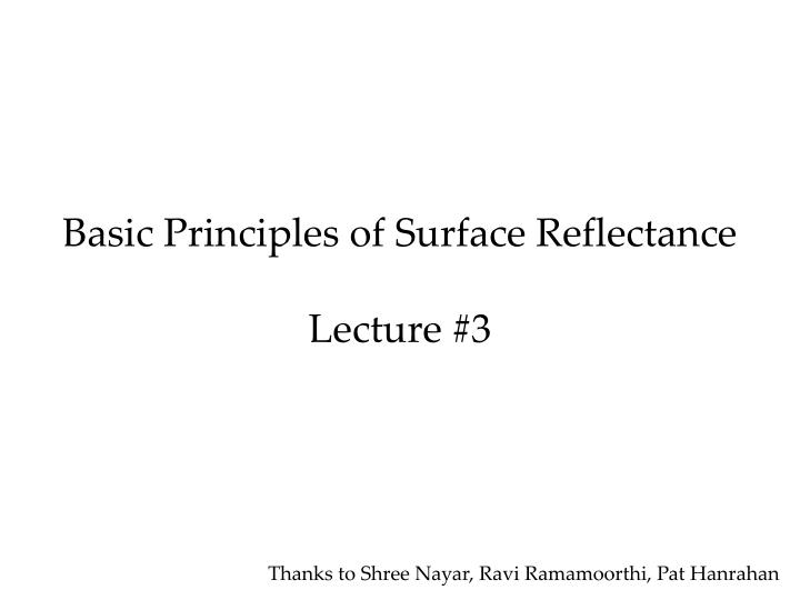 basic principles of surface reflectance lecture 3 n.