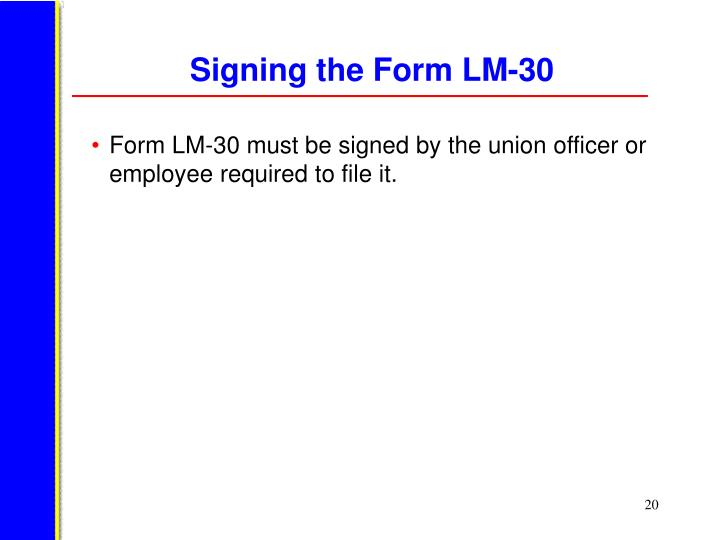 Signing the Form LM-30