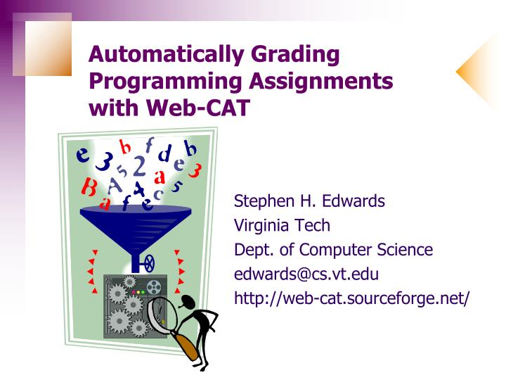 automatically grading programming assignments with web cat n.