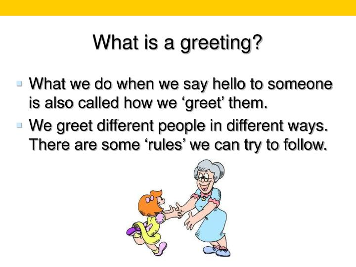 Ppt appropriate greetings powerpoint presentation id1292097 what is a greeting m4hsunfo